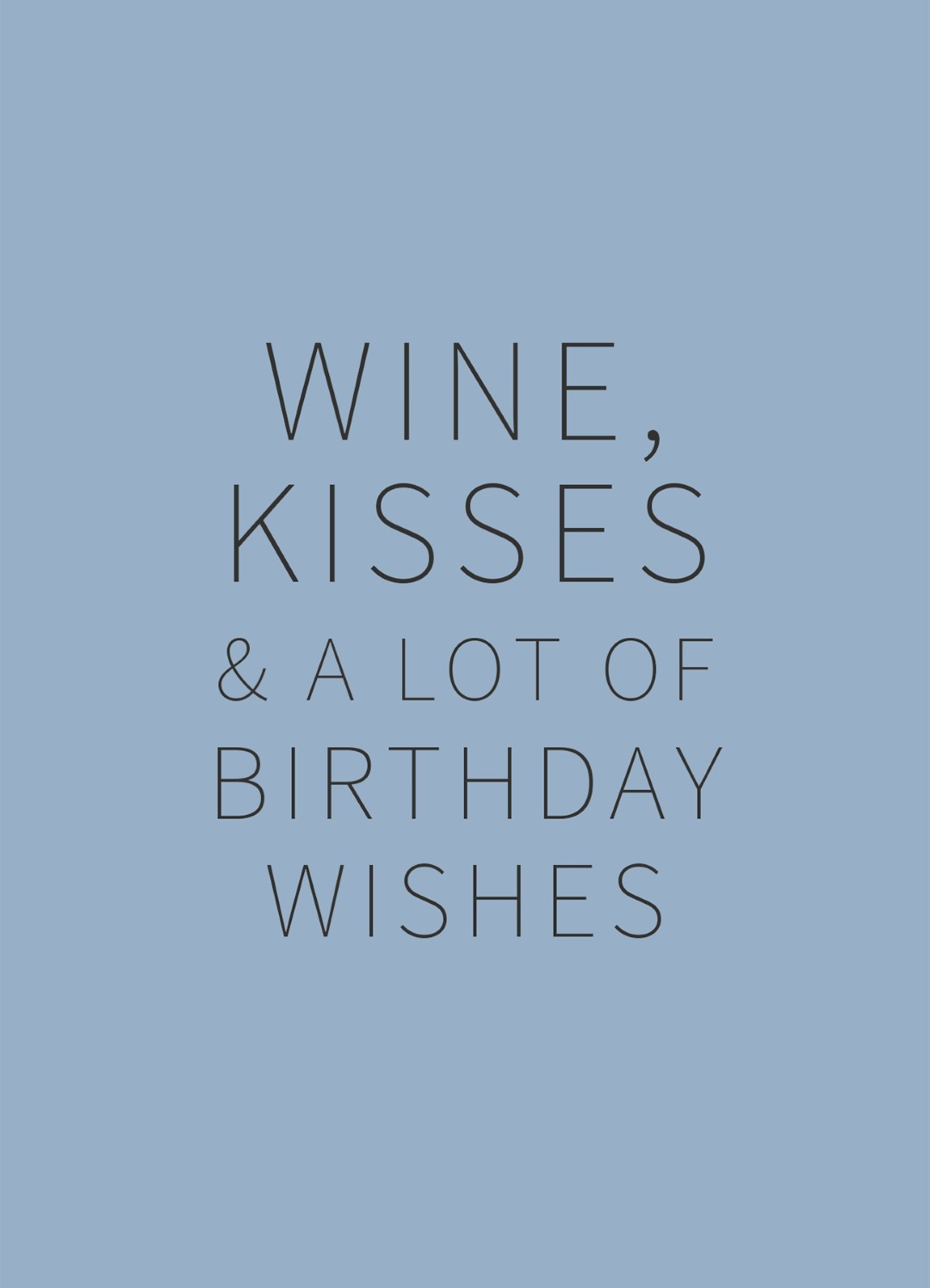 Happy Wine Card wine kisses & a lot of birthday wishes
