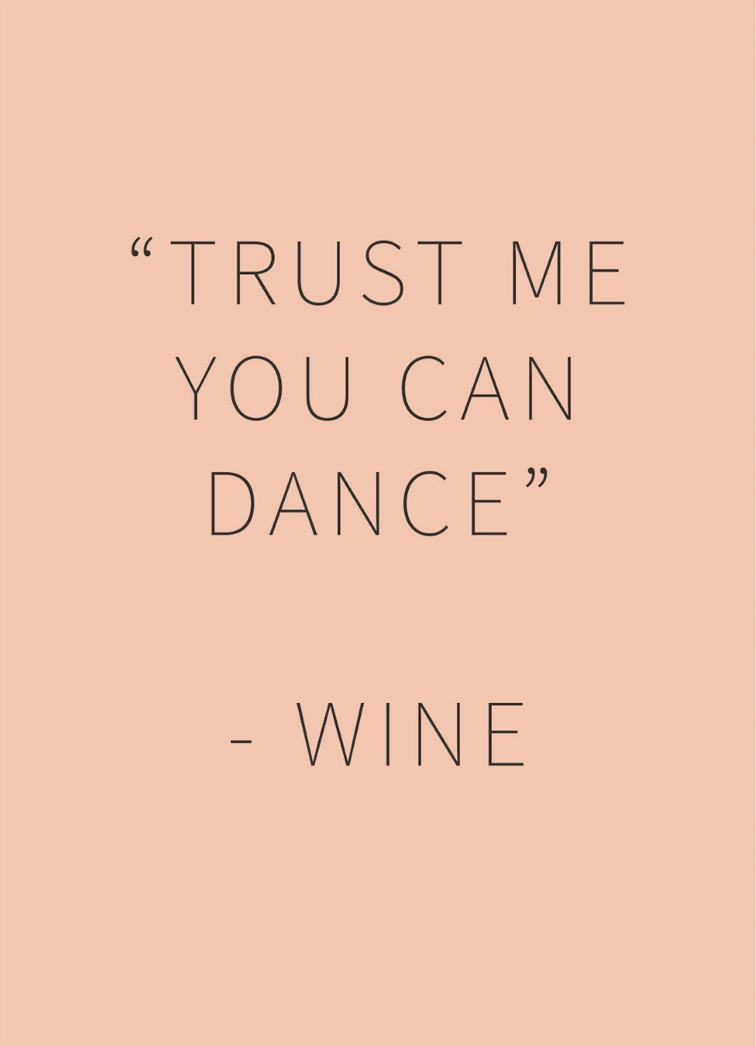 Happy Wine Card trust me you can dance - wine