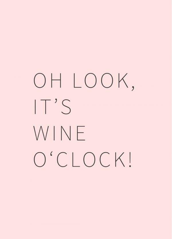 Happy Wine Card oh look it's wine o'clock